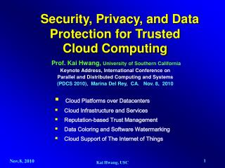 Security, Privacy, and Data Protection for Trusted     Cloud Computing