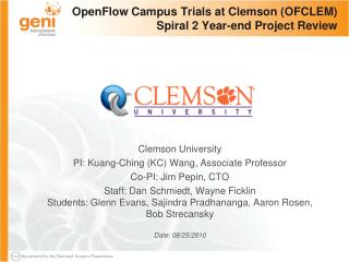 OpenFlow Campus Trials at Clemson (OFCLEM) Spiral 2 Year-end Project Review