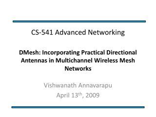 Vishwanath Annavarapu April 13 th , 2009