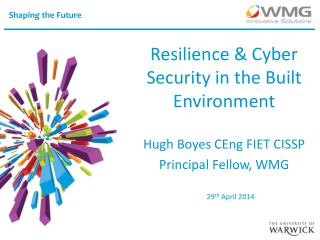 Resilience & Cyber Security in the Built Environment