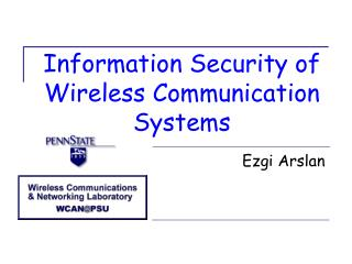 Information Security of Wireless Communication Systems