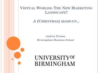 Virtual Worlds: The New Marketing Landscape? A (Christmas) mash-up...