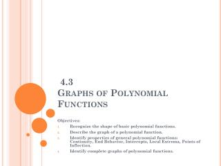 4.3  Graphs of Polynomial Functions