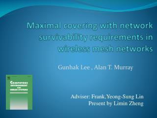 Maximal covering with network survivability requirements in wireless mesh networks