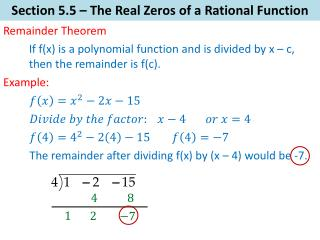 Section  5.5  –  The Real Zeros of a Rational Function