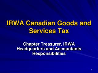 IRWA Canadian Goods and Services Tax
