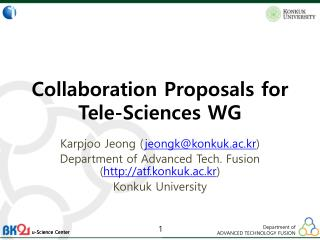 Collaboration Proposals for Tele-Sciences WG