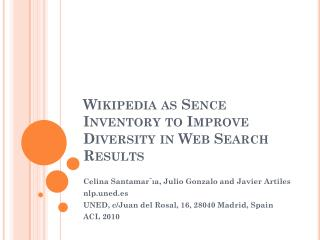 Wikipedia as  Sence  Inventory to Improve Diversity in Web Search Results