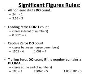 Significant Figures Rules: