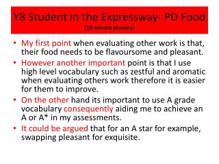 Y8 Student in the Expressway- PD Food  (10 minute plenary)