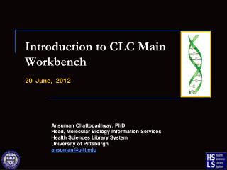 Introduction to CLC Main Workbench 20  June,   2012