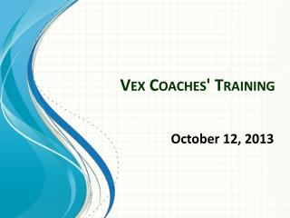 Vex Coaches' Training