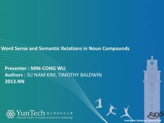 Presenter  : Min-Cong Wu Authors :  SU NAM KIM ,  TIMOTHY BALDWIN 2013.NN