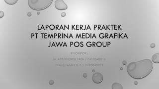 Laporan kerja praktek Pt temprina  media  grafika Jawa pos group