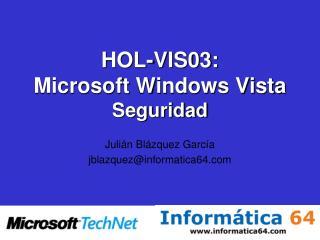 HOL-VIS03: Microsoft Windows Vista Seguridad