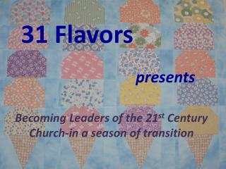 31 Flavors