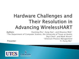 Hardware Challenges and Their Resolution in Advancing  WirelessHART