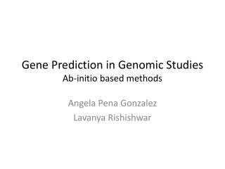 Gene Prediction in Genomic Studies Ab-initio based methods