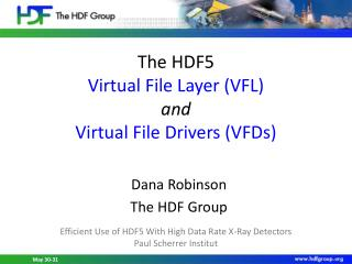 The HDF5 Virtual File Layer (VFL) and Virtual File Drivers (VFDs)