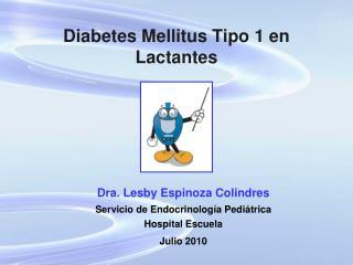 Diabetes Mellitus Tipo 1 en Lactantes