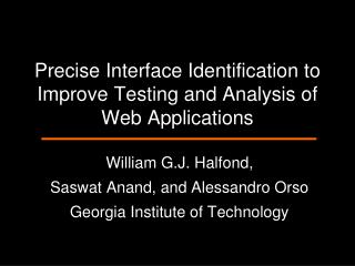 Precise Interface Identification to Improve Testing and Analysis of Web Applications