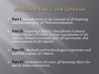 Workshop Topics and Schedule