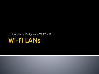 Wi- Fi LANs
