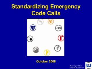 Standardizing Emergency Code Calls