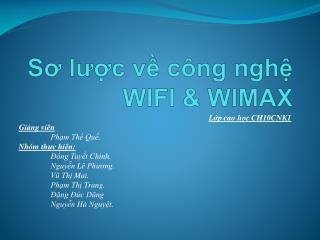 Sơ lược về công nghệ WIFI & WIMAX