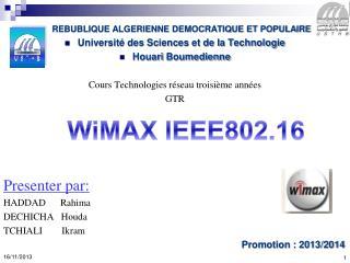 REBUBLIQUE ALGERIENNE DEMOCRATIQUE ET POPULAIRE  Université des Sciences et de la Technologie