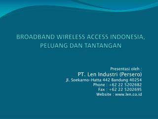 BROADBAND WIRELESS ACCESS INDONESIA,  PELUANG DAN TANTANGAN