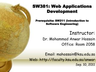 SW381: Web Applications Development Prerequisite: SW211 (Introduction to Software Engineering)