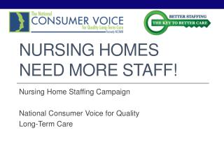 Nursing Homes Need More Staff!