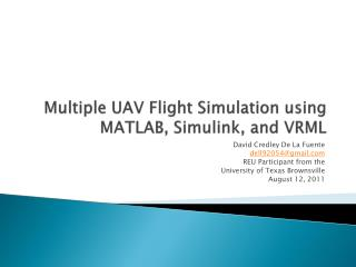 Multiple UAV Flight Simulation using MATLAB, Simulink, and VRML