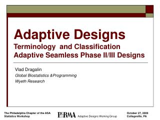 Adaptive Designs  Terminology  and Classification Adaptive Seamless Phase II