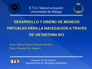 E.T.S.I.Telecomunicación Universidad de Málaga