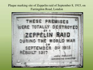 Plaque marking site of Zeppelin raid of September 8, 1915, on Farringdon Road, London