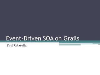 Event-Driven SOA on Grails