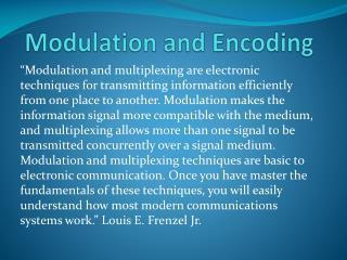 Modulation and Encoding