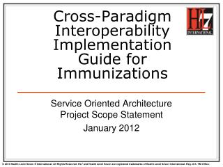 Cross-Paradigm Interoperability Implementation Guide for Immunizations
