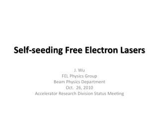 Self-seeding Free Electron Lasers