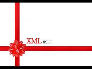 XML XSLT