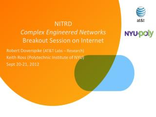 NITRD Complex Engineered Networks Breakout Session on Internet