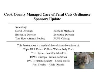 Cook County Managed Care of Feral Cats Ordinance  Sponsors Update