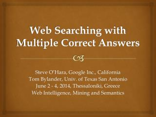 Web Searching with Multiple Correct Answers