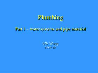 Plumbing Part 1   water systems and pipe material