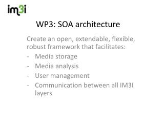 WP3: SOA  architecture