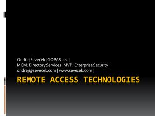 Remote Access Technologies