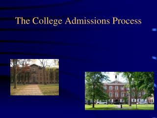 The College Admissions Process