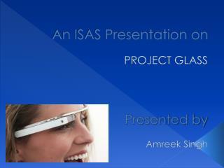 An ISAS Presentation on